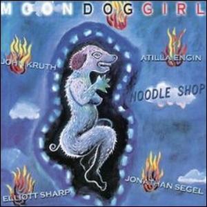 1999 - Noodle Shop - Moon Dog Girl.