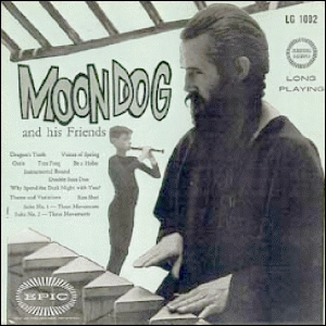 Moondog and his Friends